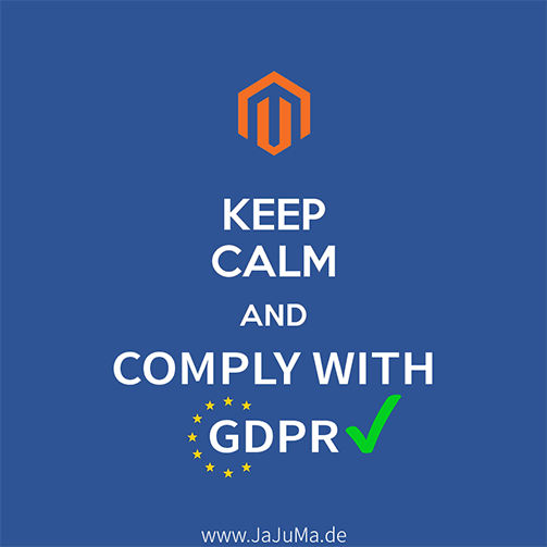 Magento - Keep Calm and Comply with GDPR